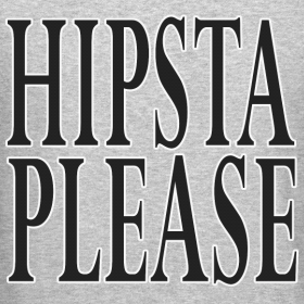Design ~ Hipsta Please - Crewneck