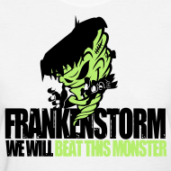 Design ~ FrankenStorm Hurricane Sandy Support Shirt Womens