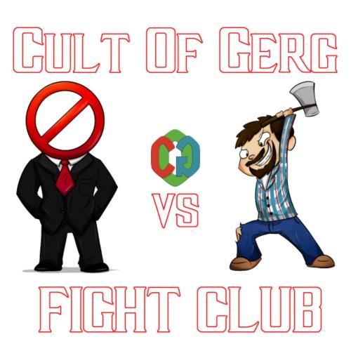Cult Of Gerg Fight Club