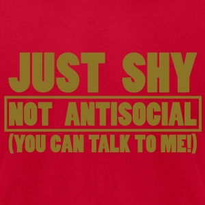 Just shy - not antisocial T-Shirts - Men's T-Shirt by American Apparel