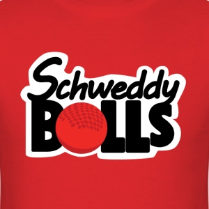 Schweddy Balls - Dodgeball Edition - Men's T-Shirt