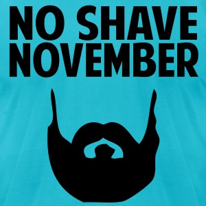 No Shave November T-Shirts - Men's T-Shirt by American Apparel