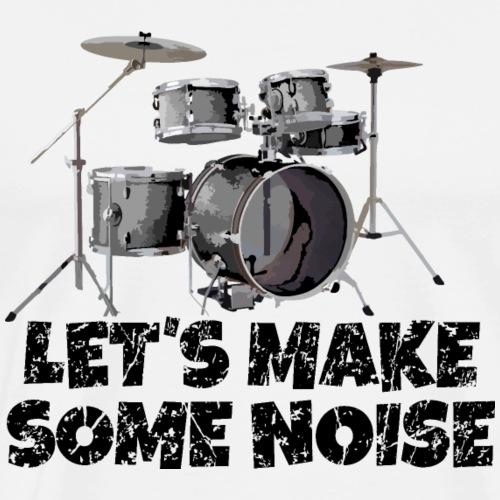 Let's make some noise Drums Design