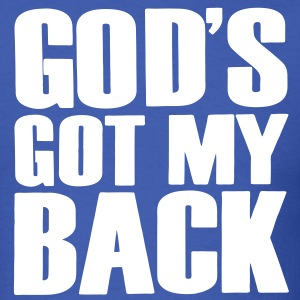 GOD'S GOT MY BACK - Men's T-Shirt