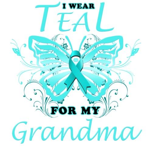 I Wear Teal For My Grandma