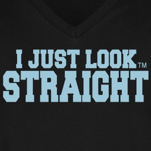 I JUST LOOK STRAIGHT T-Shirts - Men's V-Neck T-Shirt by Canvas