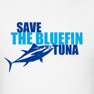 Save the Bluefin Tuna - Men's T-Shirt