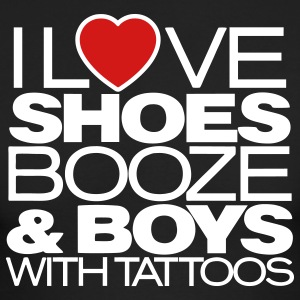I LOVE SHOES BOOZE & BOYS WITH TATTOOS - Men's Long Sleeve T-Shirt by Next Level