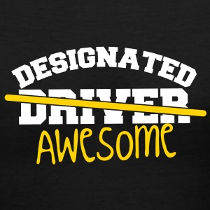DESIGNATED driver - NO DESIGNATED AWESOME! Women's T-Shirts - Women's V-Neck T-Shirt