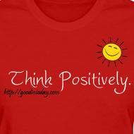 Design ~ Think Positively.