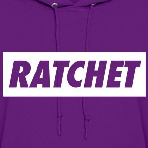 Ratchet Hoodies - stayflyclothing.com - Women's Hoodie