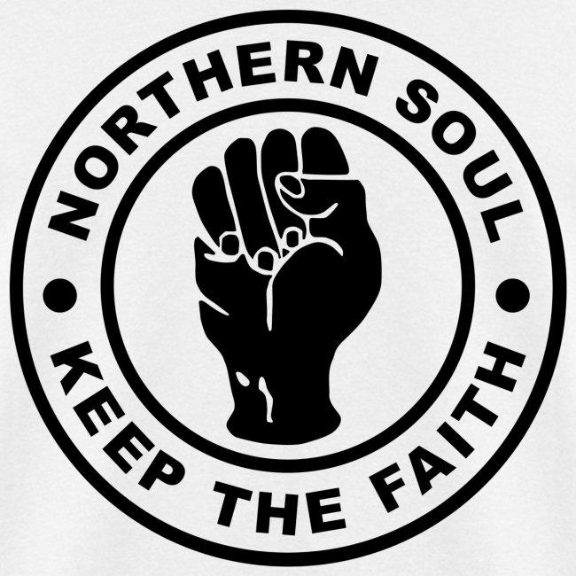 Northern Soul Keep the Faith Shirt