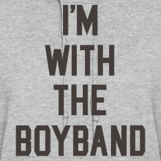 I'm with the Boyband Hoodie