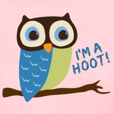 Owl Art I'm A Hoot Women's T-Shirts