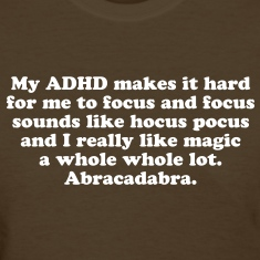 Funny My ADHD Magic Women's T-Shirts