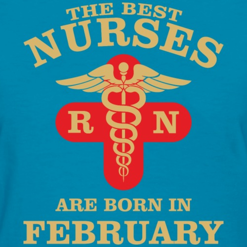 The Best Nurses are born in February