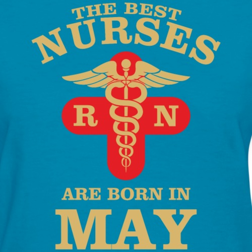The Best Nurses are born in May