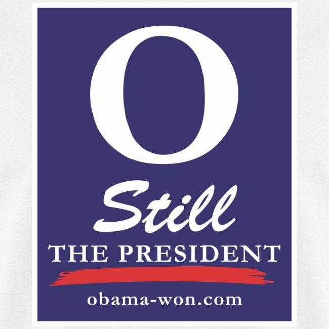 O Still the President Men's Tee