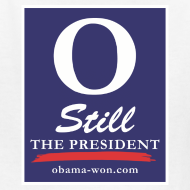 Design ~ O Still the President Kid's Tee