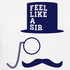 sir monocle top hat mustache man Women's T-Shirts