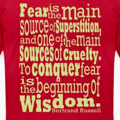 Bertrand Russell - Conquer Fear