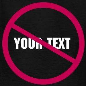 YOUR TEXT Kids' Shirts - Kids' T-Shirt