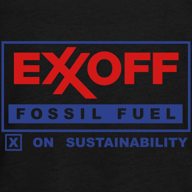 * EXXOFF fossil fuel [ X ] on Sustainability *