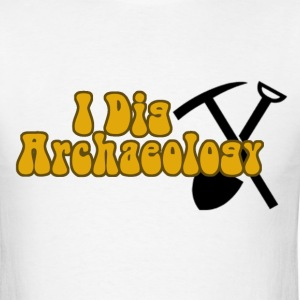I Dig Archaeology - Men's T-Shirt