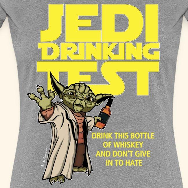 Ladies Jedi Drinking Test T-Shirt