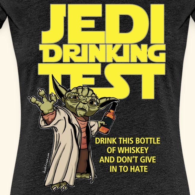 Ladies Jedi Drinking Test T-Shirt