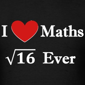 i_love_maths_4_ever T-Shirts - Men's T-Shirt