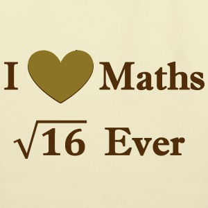 i_love_maths_4_ever Bags  - Eco-Friendly Cotton Tote