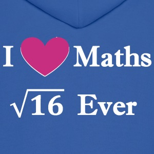i_love_maths_4_ever Hoodies - Men's Hoodie