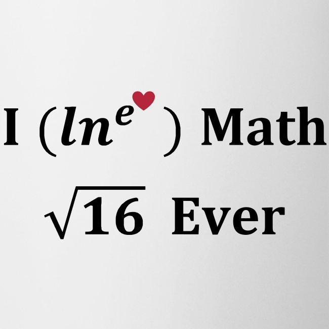 I love math for ever, logarithme, exp, math humor