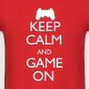 Keep Calm and Game On - Men's T-Shirt