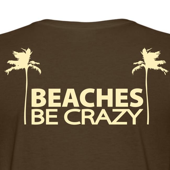 Beaches Be Crazy