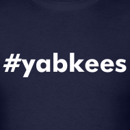 Design ~ #yabkees T-Shirt