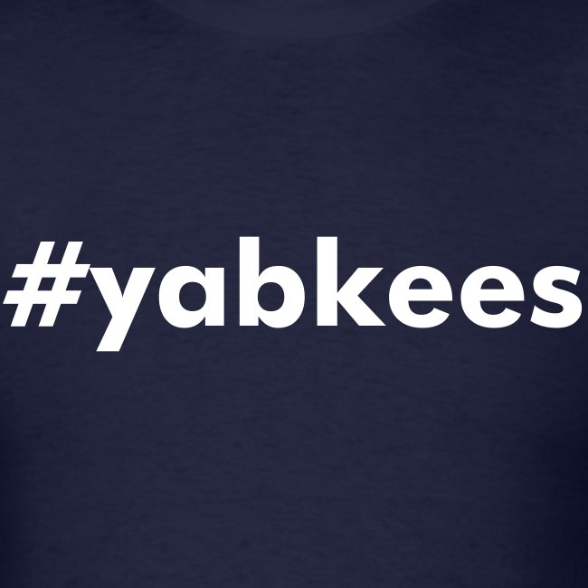 #yabkees T-Shirt