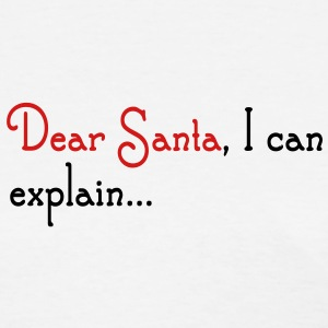 Dear Santa I Can Explain Women's T-Shirts - Women's T-Shirt