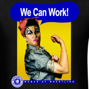 We Can Work! T-Shirts - Men's T-Shirt
