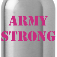 Design ~ Army Strong Waterbottle