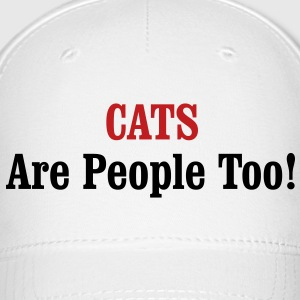 CATS Are People Too! Caps - Baseball Cap