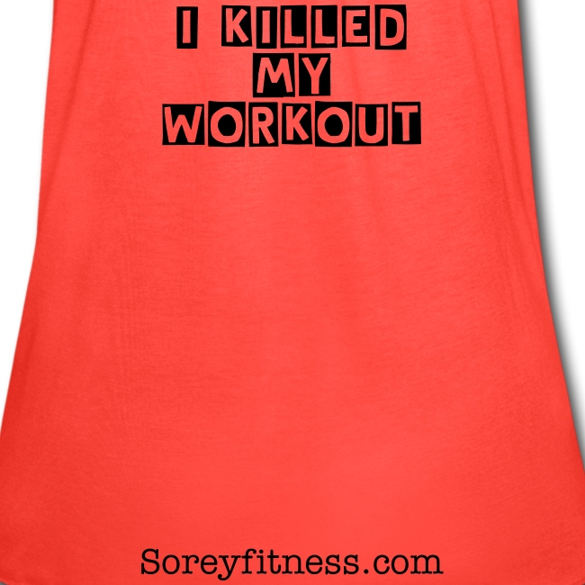 Guilty - I Killed My Workout Fitspiration Flowy Tank Top
