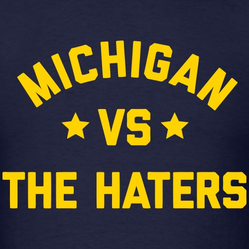 Michigan vs. the Haters