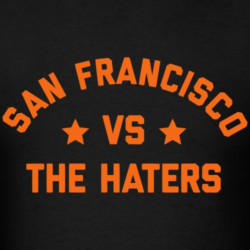 San Francisco vs. the Haters