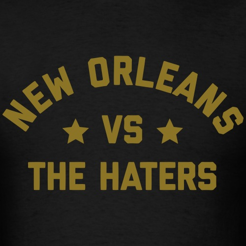 New Orleans vs. the Haters