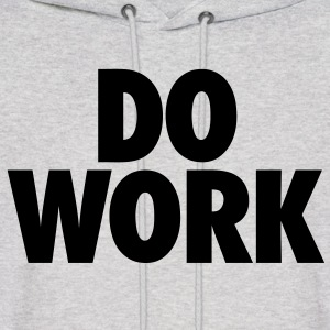 Do Work Hoodies - stayflyclothing.com - Men's Hoodie