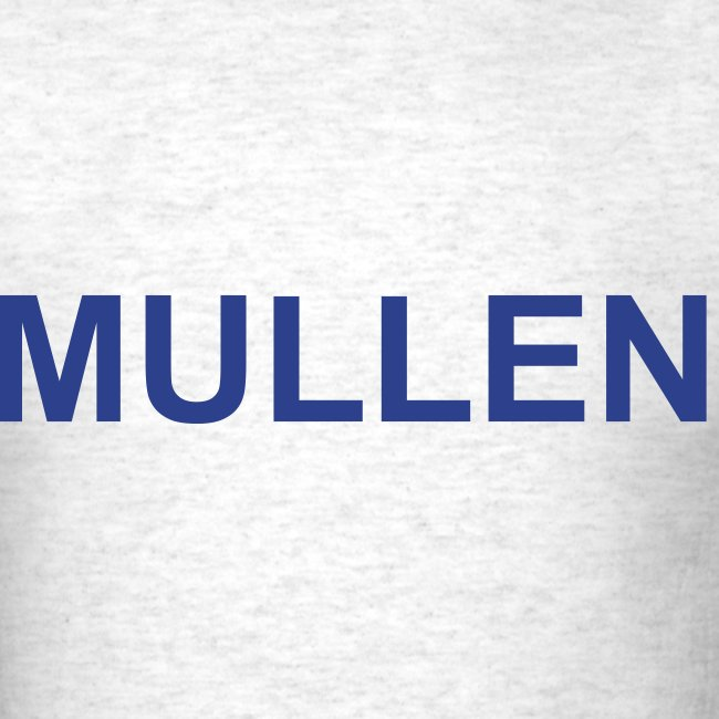 Unoffical Tom Mullen Shirt