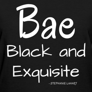 Bae Black and Exquisite