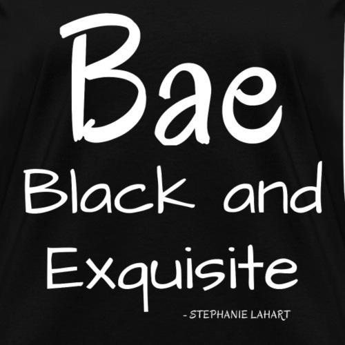 Bae Black and Exquisite